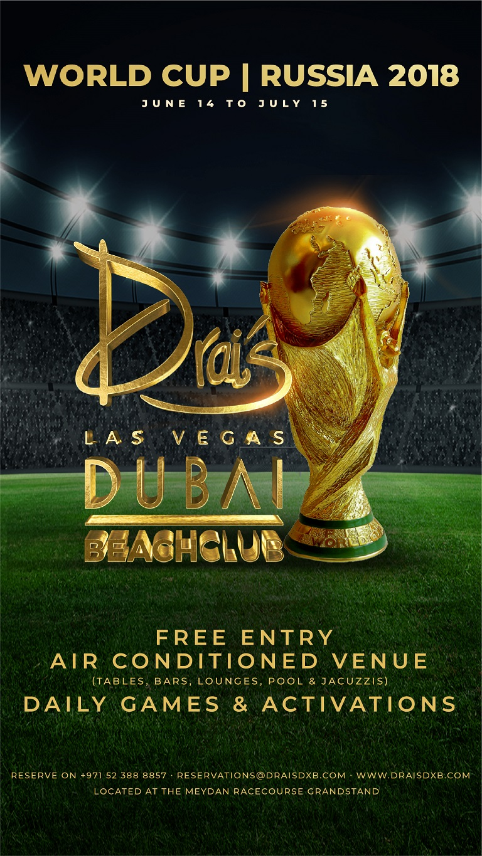 Drai's DXB Presents: World Cup | Russia 2018