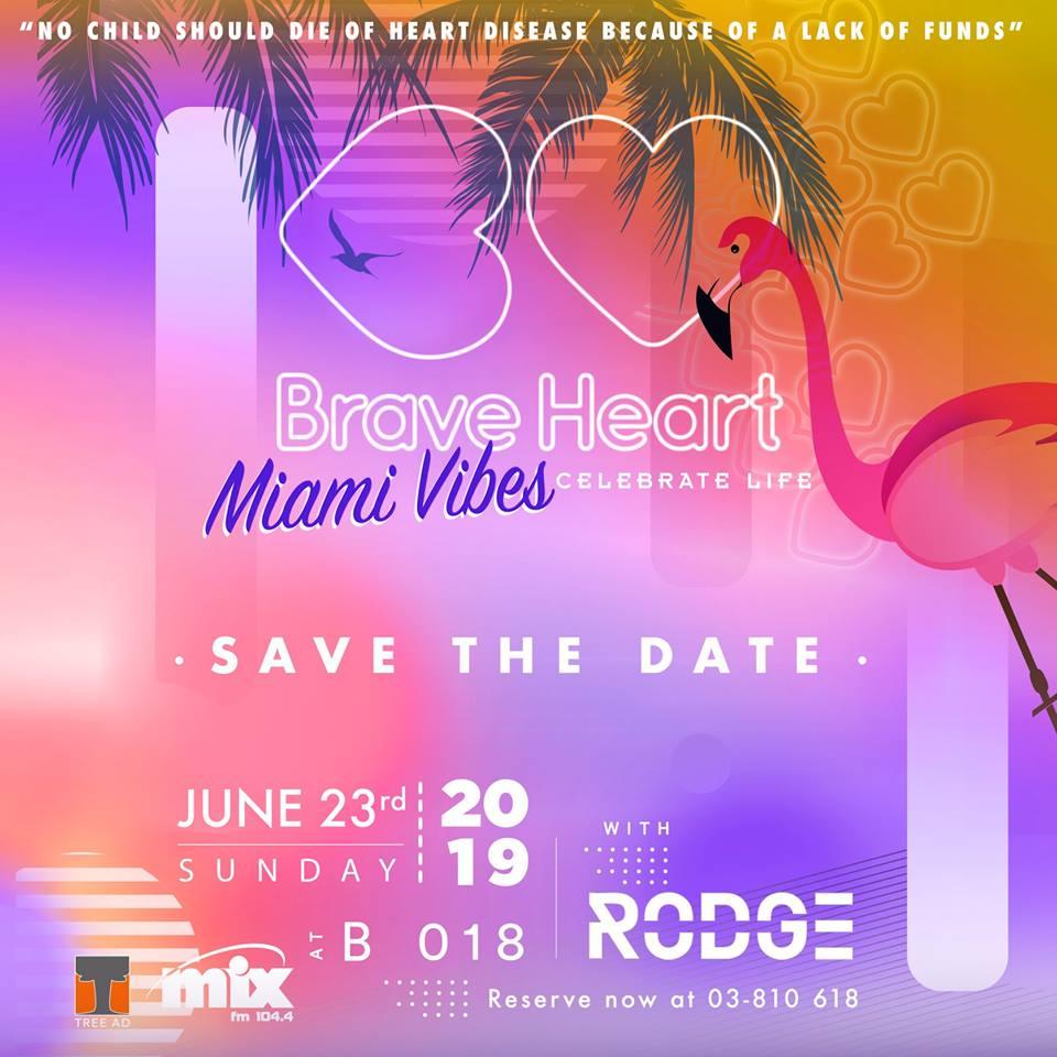 Brave Heart Night 2019 - Miami Vibes