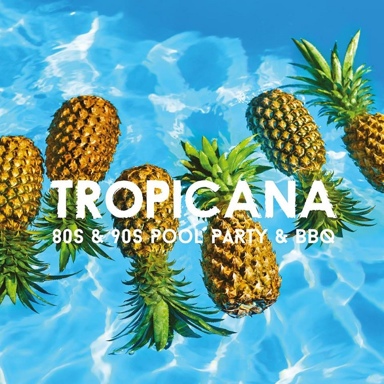 Tropicana 80s & 90s Pool Party & BBQ