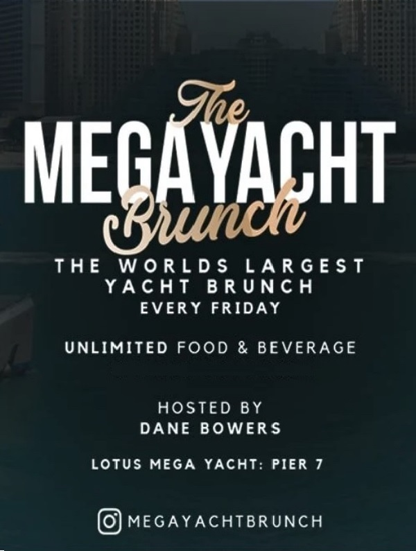 The Mega Yacht Brunch Party - Dane Bowers