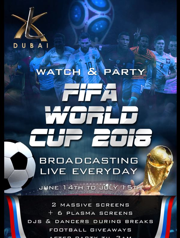 FIFA World Cup 2018 Broadcasting LIVE at XL Dubai!